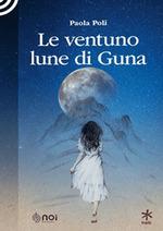 le ventuno lune di Guna