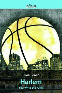 HARLEM. You write the rules - Luca Leone